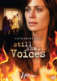 Still Small Voices is the best movie in Mimi Kuzyk filmography.