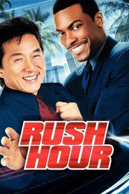 Rush Hour - movie with Jackie Chan.