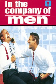 In the Company of Men - movie with Aaron Eckhart.