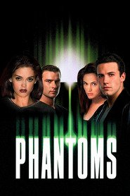 Phantoms - movie with Ben Affleck.