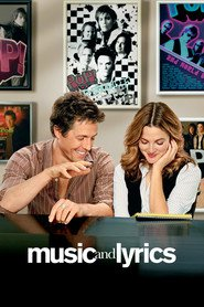 Music and Lyrics - movie with Drew Barrymore.
