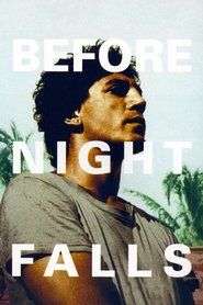 Before Night Falls - movie with Johnny Depp.