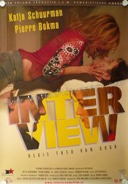 Interview is the best movie in Theo van Gogh filmography.