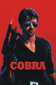Cobra - movie with Sylvester Stallone.
