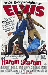 Harum Scarum is the best movie in Elvis Presley filmography.