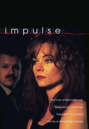 Impulse is the best movie in Jeff Fahey filmography.