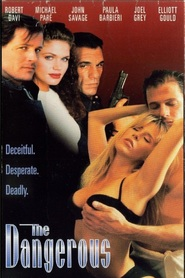 The Dangerous - movie with John Savage.