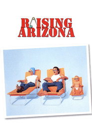 Raising Arizona is the best movie in John Goodman filmography.