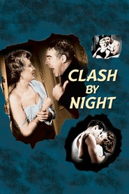 Clash by Night - movie with Paul Douglas.