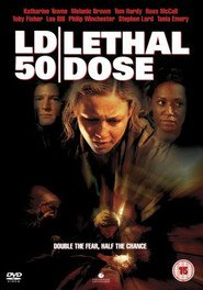LD 50 Lethal Dose is the best movie in Melanie Brown filmography.
