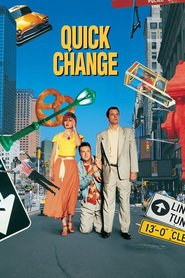 Quick Change - movie with Bill Murray.