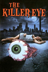 The Killer Eye is the best movie in Linnea Quigley filmography.