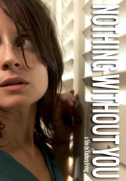 Without You is the best movie in Tim Woodward filmography.