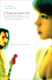 A Slipping-Down Life is the best movie in Shawnee Smith filmography.