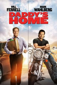 Daddy's Home - movie with Will Ferrell.