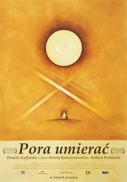 Pora umierac is the best movie in Krzysztof Globisz filmography.