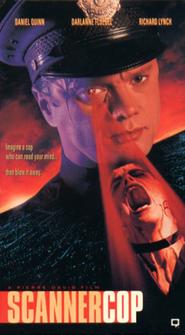 Scanner Cop is the best movie in Daniel Quinn filmography.