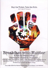 Breakfast with Hunter - movie with Johnny Depp.