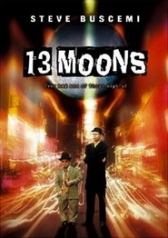 13 Moons is the best movie in Peter Dinklage filmography.