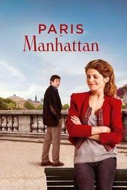 Paris-Manhattan is the best movie in Margaux Chatelier filmography.