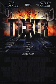Ticker - movie with Steven Seagal.