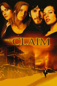 The Claim - movie with Sarah Polley.