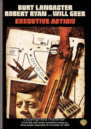 Executive Action - movie with Robert Ryan.