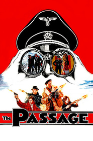 The Passage - movie with Anthony Quinn.