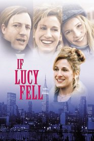 If Lucy Fell - movie with Ben Stiller.