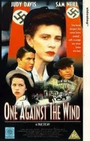 One Against the Wind - movie with Kate Beckinsale.