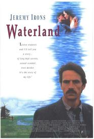 Waterland - movie with Jeremy Irons.