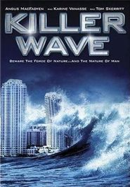 Killer Wave is the best movie in John Robinson filmography.