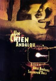 Un chien andalou is the best movie in Luis Bunuel filmography.