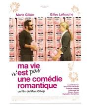 Ma vie n'est pas une comedie romantique is the best movie in Stephanie Sokolinski filmography.
