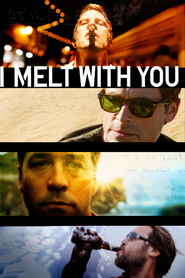 I Melt with You - movie with Rob Lowe.