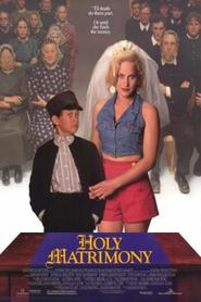 Holy Matrimony is the best movie in Lois Smith filmography.