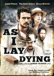 As I Lay Dying - movie with James Franco.
