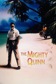 The Mighty Quinn - movie with Denzel Washington.