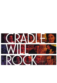 Cradle Will Rock - movie with Bill Murray.