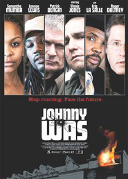 Johnny Was - movie with Eriq La Salle.