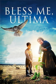 Bless Me, Ultima - movie with Dolores Heredia.