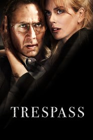 Film Trespass.