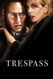Trespass is the best movie in Nico Tortorella filmography.