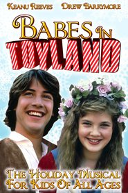 Babes in Toyland - movie with Drew Barrymore.