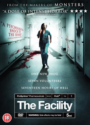 The Facility is the best movie in Steve Evets filmography.