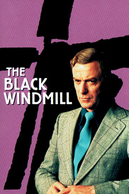 The Black Windmill - movie with Michael Caine.