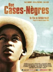 Rue cases negres is the best movie in Darling Legitimus filmography.
