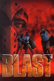 Blast is the best movie in Rutger Hauer filmography.