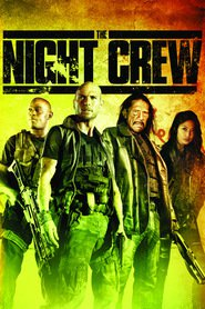 The Night Crew - movie with Danny Trejo.