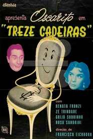 Treze Cadeiras is the best movie in Oscarito filmography.